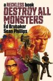 Reckless (2020) HC 03: Destroy all Monsters