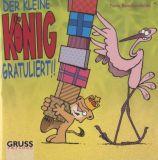 Gruss-Cartoon (2005) (03): Der kleine König gratuliert!!