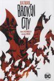 Batman (1940) TPB: Broken City [New Edition]