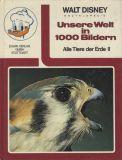 Walt Disney Enzyklopädie (1971) 04: Unsere Welt in 1000 Bildern - Alle Tiere der Erde II
