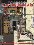 Caroline Baldwin (2001) 04: Showdown in Havanna