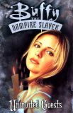 Buffy the Vampire Slayer (1998) TPB 02: Uninvited Guests
