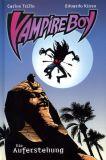 Vampire Boy (2006) 01: Die Auferstehung