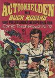 Die Actionhelden (1978) Taschenbuch 12: Buck Rogers