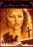 Der Prinz der Nacht (1995) 04: Maximiliens Tagebuch