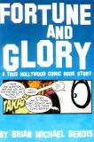 Fortune and Glory: A True Hollywood Comic Book Story (1999) 01