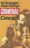 Criminal (2006) TPB 01: Coward