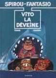Spirou et Fantasio 43: Vito la déveine [Les indispensables]