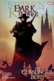 The Dark Tower HC 01: The Gunslinger born