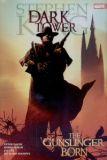 The Dark Tower HC 01: The Gunslinger born