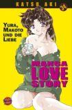 Manga Love Story 34: Yura, Makoto und die Liebe