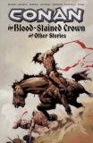 Conan: The Blood-Stained Crown and other Stories (2008) TPB