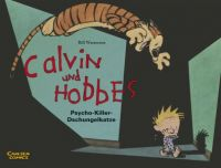 Calvin und Hobbes 09: Psycho-Killer-Dschungelkatze