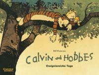 Calvin und Hobbes 08: Ereignisreiche Tage