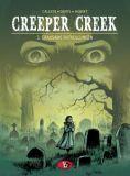 Creeper Creek 03: Grausame Enthüllung