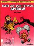 Der kleine Spirou 02: Bleib auf dem Teppich, Spirou!