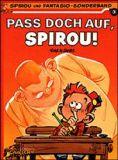Der kleine Spirou 03: Pass doch auf, Spirou!