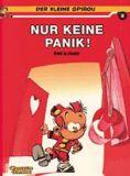 Der kleine Spirou 08: Nur keine Panik!
