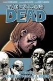 The Walking Dead (2006) Hardcover 06: Dieses sorgenvolle Leben
