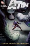 The all new Atom TPB 3: The Hunt For Ray Palmer!