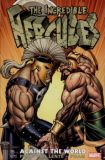 The Incredible Hercules: Against the World TPB