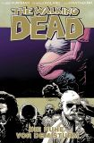 The Walking Dead (2006) Hardcover 07: Vor dem Sturm
