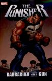 The Punisher: Barbarian with a Gun TPB
