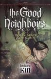 The Good Neighbors HC 1: Kin
