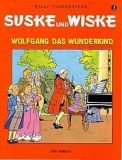 Suske und Wiske 03: Wolfgang das Wunderkind