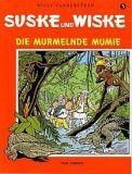Suske und Wiske 05: Die murmelnde Mumie