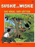 Suske und Wiske 06: Die Vögel der Götter