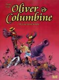 Oliver & Columbine 09: Die Gute-Laune-Kanone