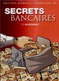 Secrets bancaires 2.1: Blanchiment