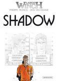 Largo Winch 12: Shadow