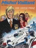 Michel Vaillant 30: Der weisse Prinz
