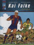Kai Falke 04: Der Torjäger