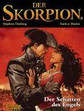 Der Skorpion 08: Der Schatten des Engels