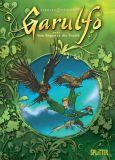 Garulfo 01: Vom Regen in die Traufe