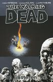 The Walking Dead (2006) Hardcover 09: Im finsteren Tal