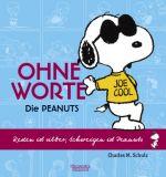 Die Peanuts Ohne Worte (2009) HC : Reden ist Silber, schweigen ist Peanuts