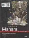 Manara Werkausgabe 02: Ein indianischer Sommer