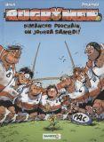 Rugbymen 4: Dimanche prochain, on jouera samedi!