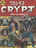 Tales from the Crypt: Sans les mains!