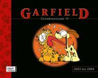Garfield Gesamtausgabe 13: 2002 - 2004