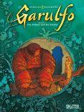 Garulfo 03: Die Schöne und die Biester