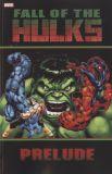 Hulk: Fall of the Hulks Prelude TPB