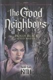 The Good Neighbors HC 2: Kith
