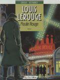 Louis Lerouge (1989) 02: Moulin Rouge