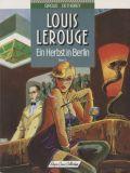 Louis Lerouge (1989) 03: Ein Herbst in Berlin