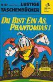 Lustiges Taschenbuch (1967) 102: Du bist ein As, Phantomias!